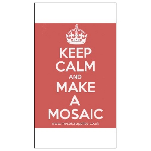 keep calm and make a mosaic